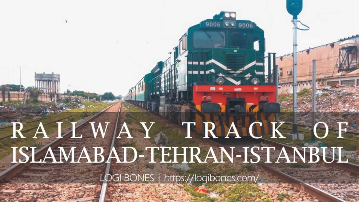 Railway Track of Islamabad–Tehran–Istanbul