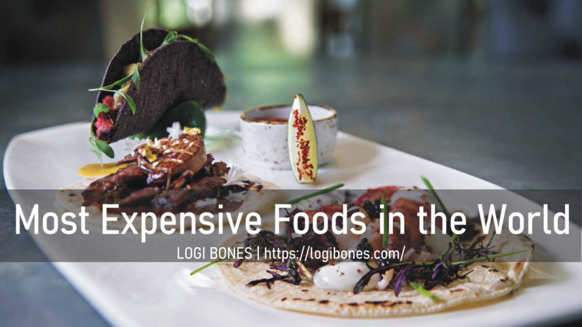 Most Expensive Foods in the world