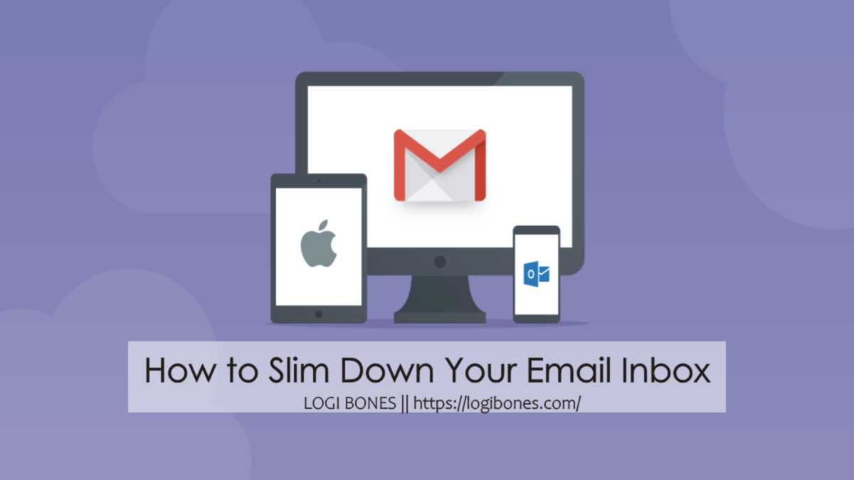 Declutter Email or Slim Down Inbox