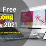 Best Free Blog Sites 2021