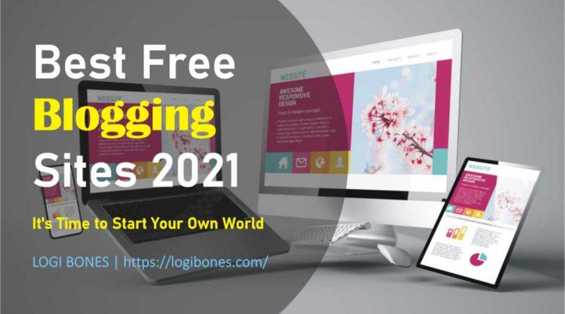 Best Free Blog Sites 2021
