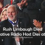 Rush Limbaugh Died